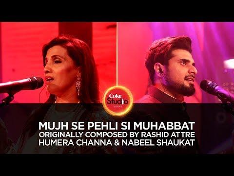 Humera Channa & Nabeel Shaukat, Mujh Se Pehli Si...