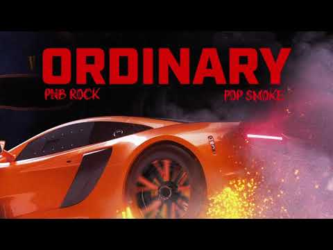PnB Rock – Ordinary (feat. Pop Smoke) [Official Audio]