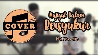 Mujizat Dalam Bersyukur - NDC Worship (Cover)