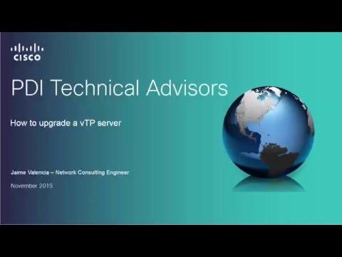 Cisco vTP Server Upgrade Procedure