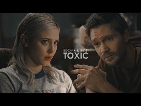 Edgar & Betty   Toxic