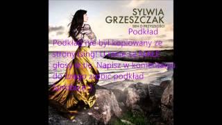 Sylwia Grzeszczak - Sen o Przyszłości Podkład