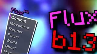 Flux b13 | Самый Лучший Чит на Minecraft | ФАНТАСТИЧЕСКАЯ KILLAURA | РАБОТАЕТ FLY | ЛУЧШИЙ SCAFFOLD