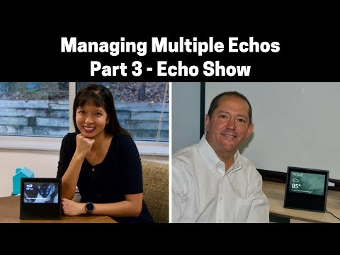 Managing Multiple Amazon Echos Part 3: Echo Show Mp3