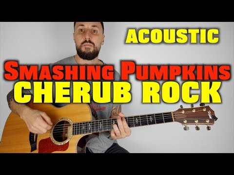 Smashing Pumpkins Cherub Rock  Acoustic