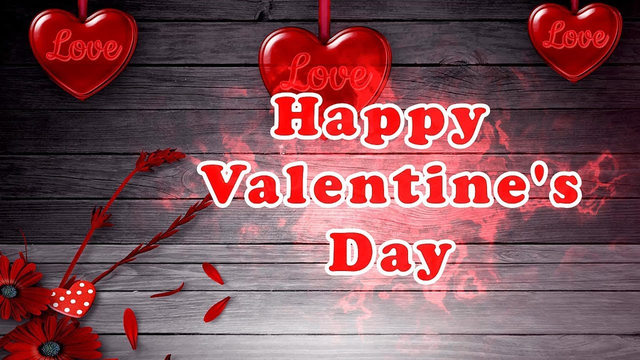 Happy Valentines Day my Love, Quotes, Image 2019 - YouTube