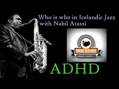 ADHD -  Radio Iceland