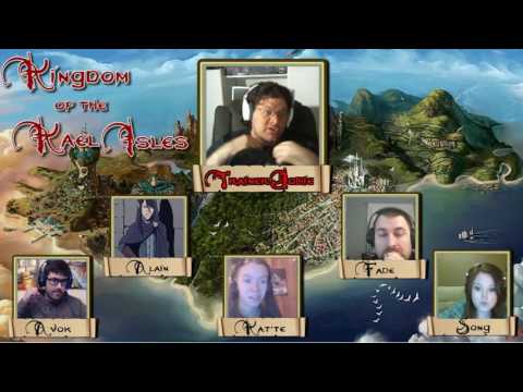 Kingdom of the Kael Isles Episode 27: The Serrated Death
