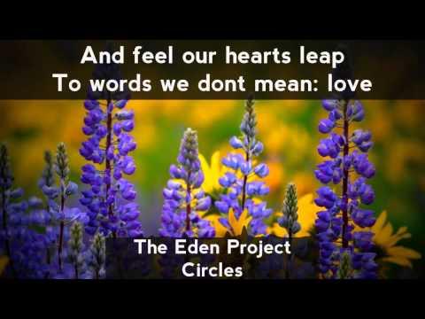 The Eden Project - Circles [LYRICS]