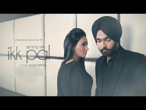 Ikk Pal  || Official Audio Song || Ammy Virk || Jattizm || Lokdhun Punjabi