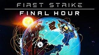 First Strike: Final Hour - I Don