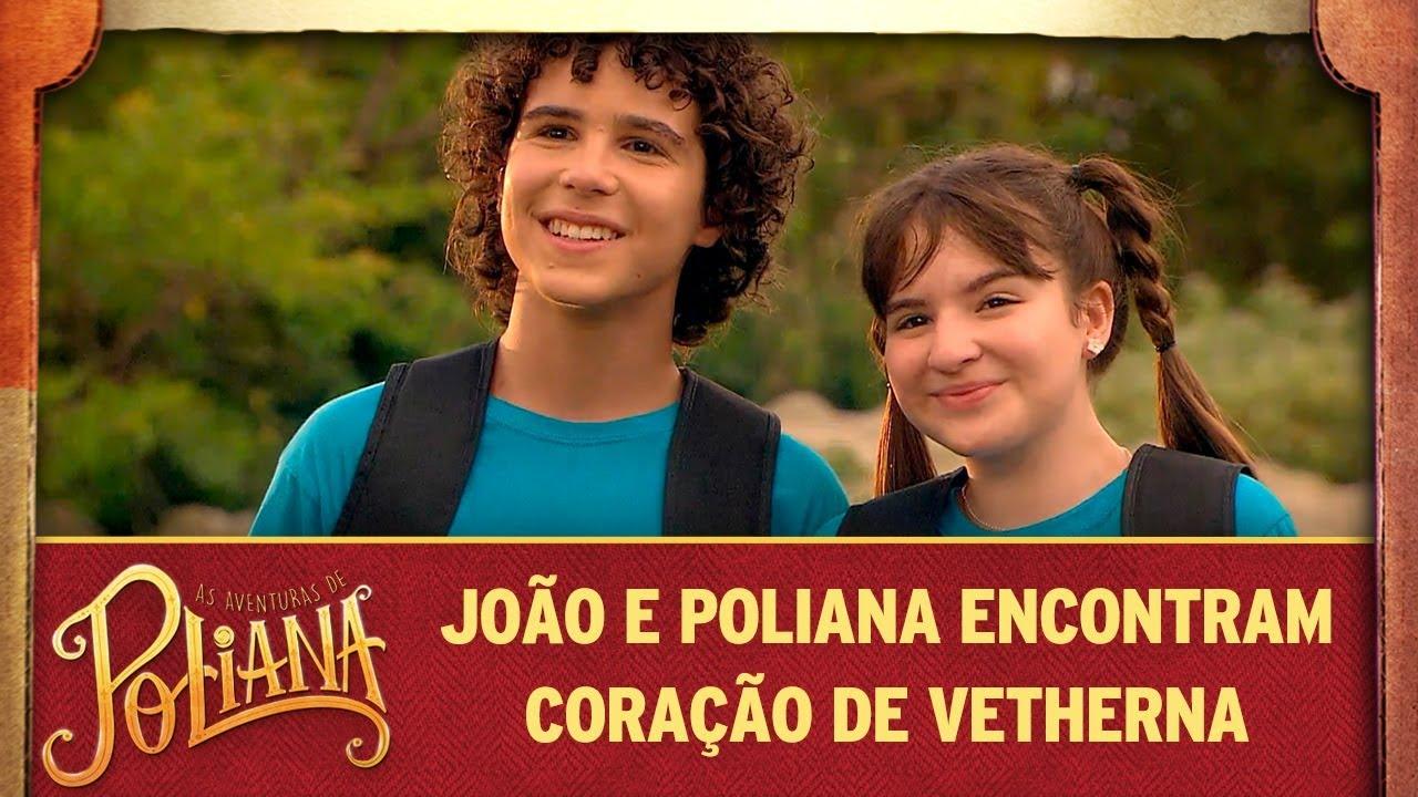 João e Poliana encontram coração de Vetherna | As Aventuras de Poliana