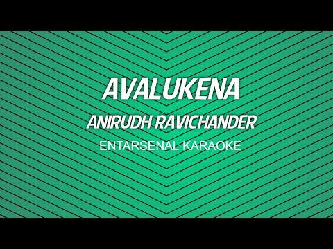 Avalukena - Anirudh Ravichander - Karaoke (With Lyrics)