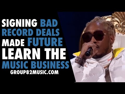 Signing Bad Record Deals Made Future Learn the Music Business