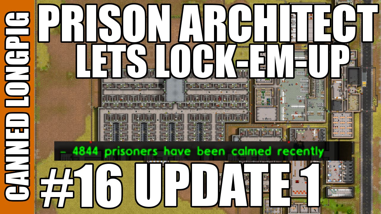 Prison Architect Lets Lock Canned Longpig