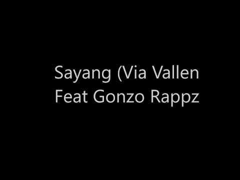 Sayang (Via Vallen Feat Gonzo Rappz)