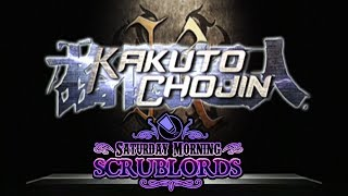 Saturday Morning Scrublords - Kakuto Chojin: Back Alley Brutal