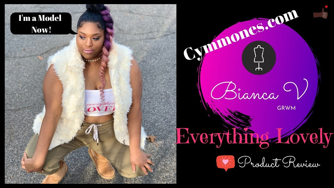 Everything Lovely Cymmones.com Brand Ambassador/Model | Product Review | GRWM