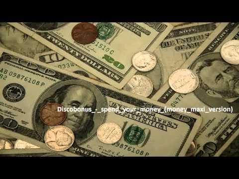 Discobonus - spend your Money (Money Maxi Version)