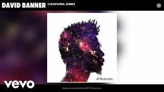 David Banner - Cleopatra Jones (Audio)