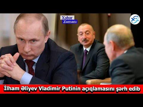 İlham Əliyev Vladimir Putinin açıqlamasını şərh edib