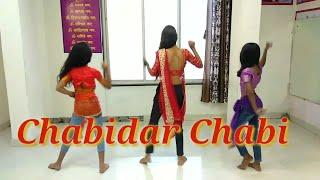 Chabidar Chabi (Group Dance Video)