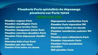 Plombier Paris 16 tel  0 800 300 108 ou le 01 40 46 03 54.(, 2012-09-14T09:52:20.000Z)