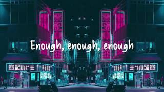 Skan - Enough (ft. Highdiwaan & M.I.M.E) Lyrics