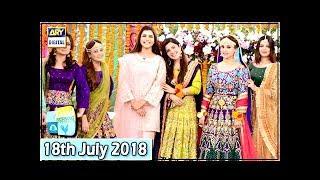 Good Morning Pakistan - Aruba Mirza & Kiran Khan - 18th July 2018 - ARY Digital Show