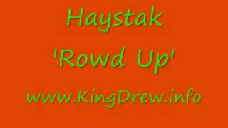 Haystak - Rowd Up [MP3]