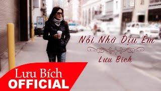 Lưu Bích - Nỗi Nhớ Dịu Êm (Audio)