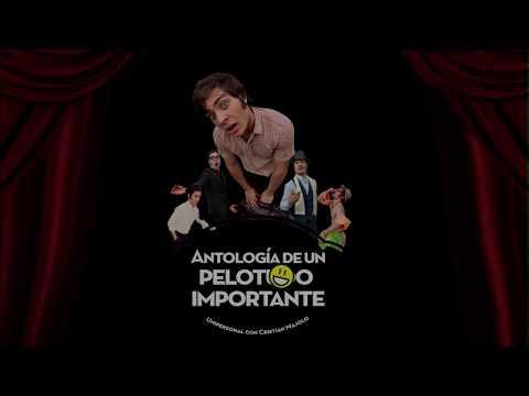 ANTOLOGÍA DE UN PELOTUDO IMPORTANTE-TRAILER 2017