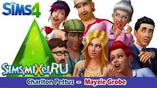 Charlton Pettus - Mayzie Grobe - Soundtrack The Sims 4 (OST)