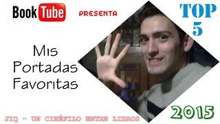 TOP 5: Portadas Favoritas | Un Cinéfilo Entre Libros