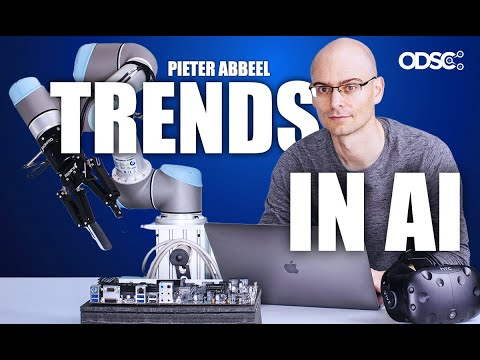 Pieter Abbeel: Recent Advances and Trends in Artificial Intelligence | Keynote | ODSC East 2019