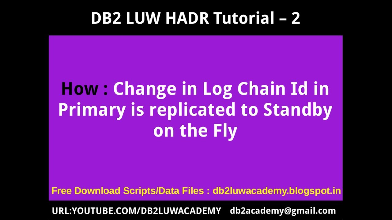 DB2 HADR Part 2 - How Log Chain Id change in Primary is replayed to Standby  on the fly 4a3d5f5c57