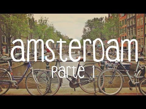 AMSTERDAM - HOLANDA - PARTE 1