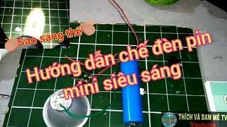 (T&ĐM TV). Hướng dẫn chế đèn pin mini siêu sáng từ vỏ chai nhựa