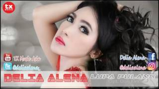 Delia Alena - Lupa Pulang ( Official Video Slide )