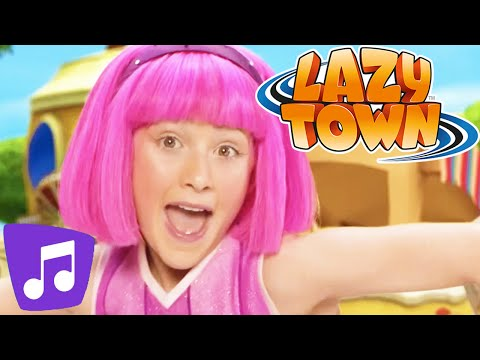 Lazy Town I Have You Ever Music Video