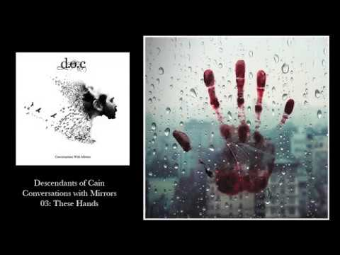 Descendants of Cain - These Hands