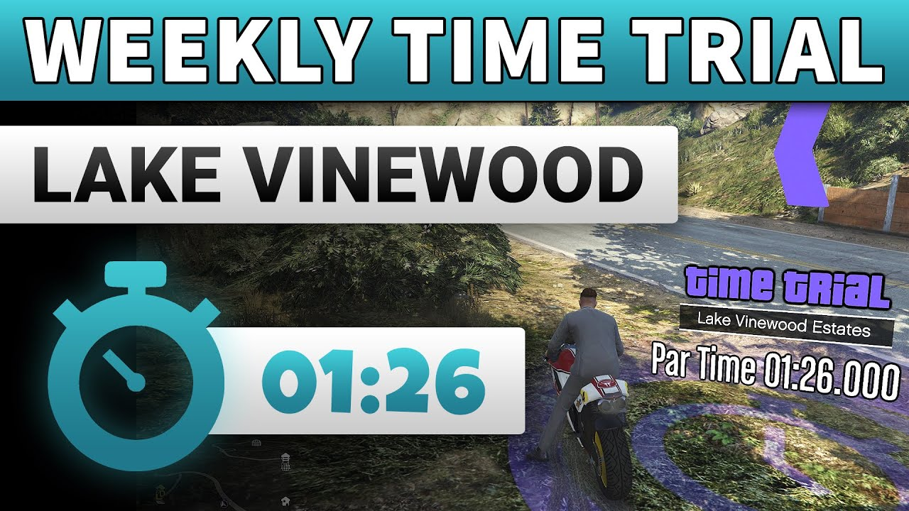 GTA 5 Time Trial This Week Lake Vinewood Estates | GTA ONLINE WEEKLY TIME TRIAL LAKE VINEWOOD