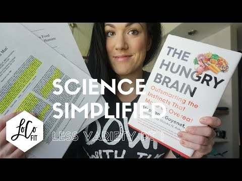 Lower the variety in your diet | Science Simplified PT I