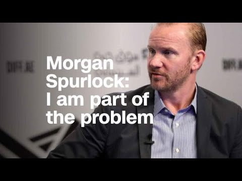 Morgan Spurlock says he's part of the problem
