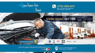 Logan Square Auto Repair in Chicago | Auto Repair Reviews in Chicago          Incredible       ...