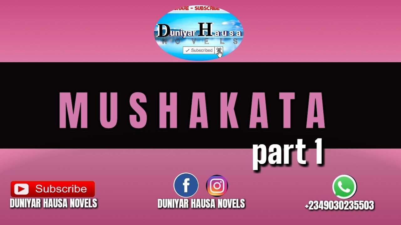 Download MUSHAKATA part 1 (Labarai Masu Saka Nishadi)