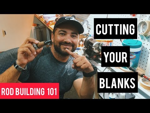 Rod Building 101: How To Cut Your Rod Blanks