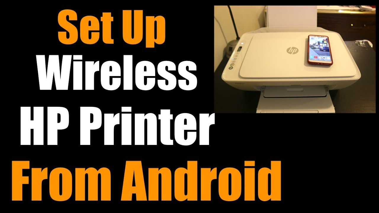 How To Set Up Wireless Hp Printer From Android