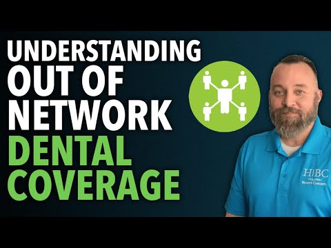 out-of-network-coverage-|-dental-insurance-|-employee-benefits-101