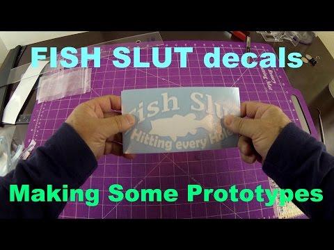 Fish Slut Prototype Decal BASS VERSION